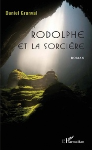 Daniel Granval - Rodolphe et la sorcière.