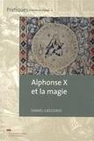 Daniel Grégorio - Alphonse X et la magie.