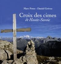Daniel Grévoz - Croix des cimes de Haute-Savoie.