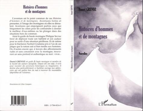 Daniel Grévoz - Histoires d'hommes et de montagnes.