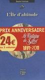 Daniel Grévoz et Thierry Ledru - L'île d'altitude ; Vertiges ; Et la neige était rouge - Pack 3 volumes Rhapsodie.