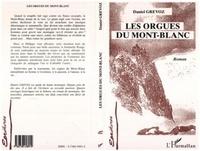 Daniel Grévoz - Les orgues du Mont-Blanc.