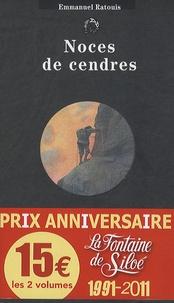 Daniel Grévoz et Emmanuel Ratouis - Noces de cendres ; Morts en montagne - Pack 2 volumes, Rhaspodie.