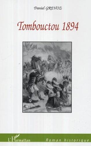 Daniel Grévoz - Tombouctou 1894.