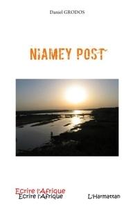Daniel Grodos - Niamey Post - Lettres du Niger, 2001-2004.