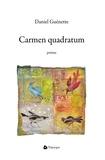 Daniel Guénette - Carmen quadratum.