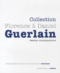 Daniel Guerlain et Florence Guerlain - Collection Florence & Daniel Guerlain - Dessins contemporains.