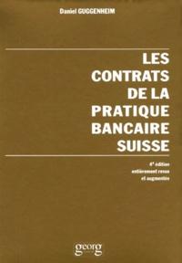 Les contrats de la pratique bancaire suisse. 4ème édition.pdf