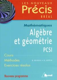 Daniel Guinin et Bernard Joppin - Algèbre et géométrie PCSI.
