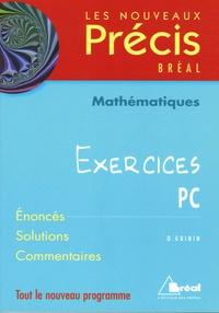 Daniel Guinin - Mathématiques Exercices PC.