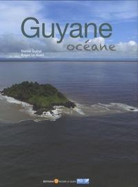 Guyane océane - Daniel Guiral pdf epub