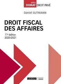 Daniel Gutmann - Droit fiscal des affaires.