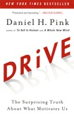 Daniel-H Pink - Drive - The Suprising Truth About What Motivates Us.
