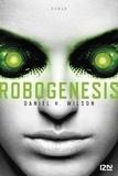 Daniel H. Wilson - Robogenesis.