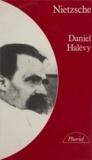 Daniel Halevy - Nietzsche.