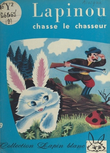 Lapinou chasse le chasseur