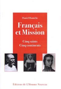 Daniel Hamiche - Français et Mission - Cinq saints, cinq continents.