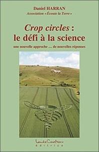Crop circles : le défi à la science - Une nouvelle approche... De nouvelles réponses.pdf