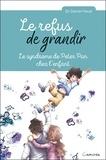 Daniel Haué - Le refus de grandir - Le syndrome de Peter Pan chez l'enfant.