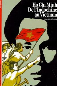 Goodtastepolice.fr Ho Chi Minh - De l'Indochine au Vietnam Image