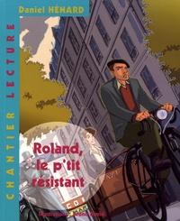 Daniel Hénard - Roland, le p'tit résistant - Pack 6 volumes + Fichier.