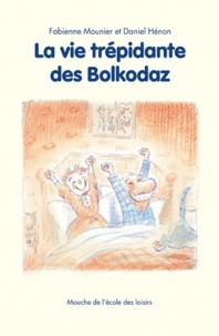 La vie trépidante des Bolkodaz.pdf