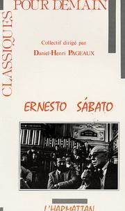 Daniel-Henri Pageaux - Ernesto Sabato.