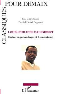 Daniel-Henri Pageaux - Louis-Philippe Dalembert - Entre vagabondage et humanisme.