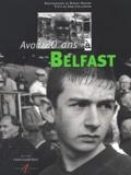 Daniel Hérard et Sorj Chalandon - Avoir 20 ans à Belfast.