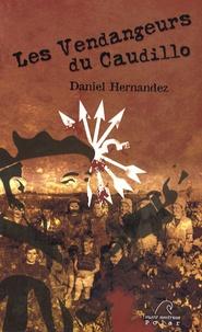 Daniel Hernandez - Les Vendangeurs du Caudillo.