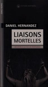 Daniel Hernandez - Liaisons mortelles - Meurtre à la fac de Perpignan.