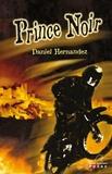 Daniel Hernandez - Prince Noir.