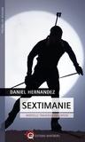 Daniel Hernandez - Sextimanie - Mortelle traversée du Capcir.