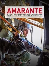 Daniel Hervouët - Amarante - Dans le secret des parachutistes.