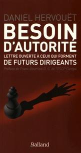 Daniel Hervouët - Besoin d'autorité - Lettre ouverte à ceux qui forment de futurs dirigeants.