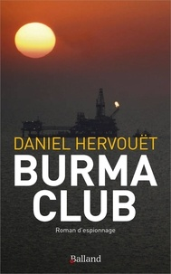 Daniel Hervouët - Burma Club.