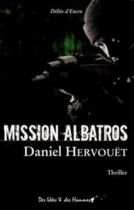 Daniel Hervouët - Mission Albatros.