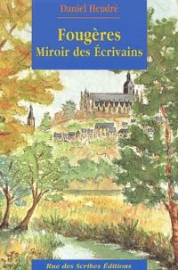 Daniel Heudré - Fougères - Miroir des écrivains.
