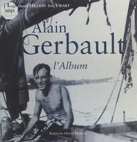 Daniel Hillion et Eric Vibart - Alain Gerbault - L'album.