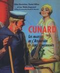 Daniel Hillion et Gilles Barnichion - Cunard - Les majestés de l'Atlantique et leurs concurrents.