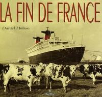 Daniel Hillion - La fin de France.
