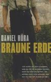 Daniel Hora - Braune Erde.