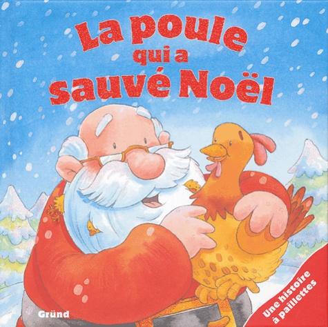 Daniel Howarth - La poule qui a sauvé Noël.