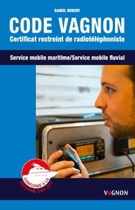 Code Vagnon - Certificat restreint de radiotéléphoniste des services mobiles maritime et fluvial.pdf