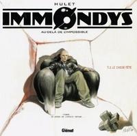 Daniel Hulet - Immondys - Tome 01 - Le Casse-Tête.
