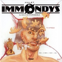 Daniel Hulet - Immondys - Tome 03 - Le Puzzle.