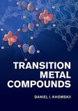 Daniel I. Khomskii - Transition Metal Compounds.