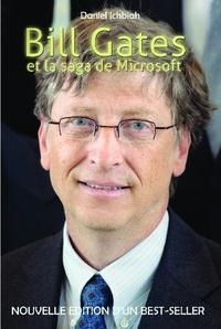 Daniel Ichbiah - Bill Gates et la saga de Microsoft.