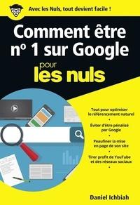 Daniel Ichbiah - POCHE NULS  : Comment être n°1 sur Google pour les Nuls poche - Le référencement naturel.