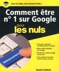 Daniel Ichbiah - Comment être n° 1 sur Google pour les nuls.